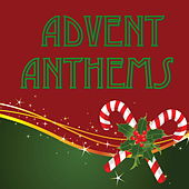 Advent Anthems von Various Artists