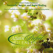 Successful Surgery and Rapid Healing by David Wilson