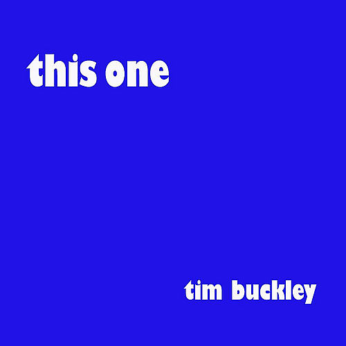 This One by Tim Buckley