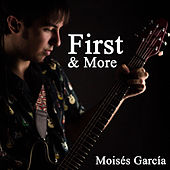 First & More de Moisés García