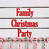 Family Christmas Party by Various Artists
