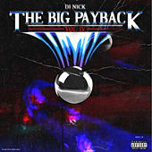 The Big Payback 4 by DJ Nick
