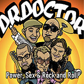 Power, Sex & Rock and Roll von Dr. Doctor