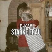 Starke Frau de C-Kay