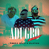 Adugbo (Rep Your Hood) by Lakizo