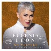 No Volveré by Eugenia Leon