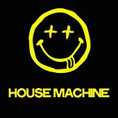 House Machine de Various Artists