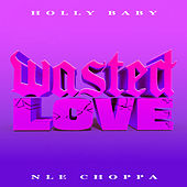 Wasted Love von Holly Baby