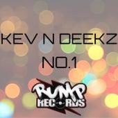 No.1 by Kev N Deekz