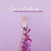 Spa & Wellness Full Relaxation Journey 2019 de Spa Zen Nature Sounds