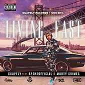 Living Fast (feat. BpTheOfficial & Marty Grimes) von Guapely