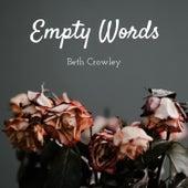 Empty Words von Beth Crowley