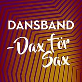Dansband - Dax för sax by Various Artists