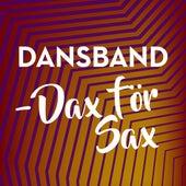 Dansband - Dax för sax by Various Artists