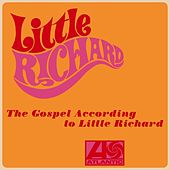 The Gospel According to Little Richard by Little Richard