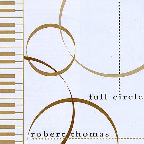 Full Circle by Robert Thomas