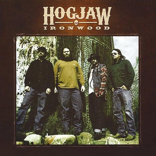 Ironwood by Hogjaw