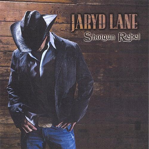 Shotgun Rebel by Jaryd Lane