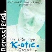 Beast The Mixtape Remastered. von K. Otic