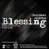 Blessing by Cheyenne Jackson