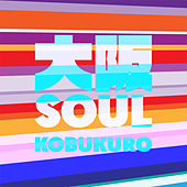 Osaka Soul von Kobukuro
