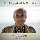 Anthology 2019 (All Tracks Remastered) de Michel Legrand