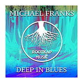 Deep In Blues by Michael Franks