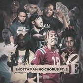 Shotta Fam - No Chorus Pt.5 von Big KMula