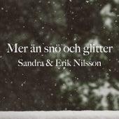 Mer än snö och glitter by Sandra