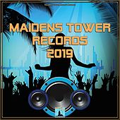 Maidens Tower Records 2019 by Various Artists