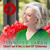 (Don't Let It Be) a Sad Ol' Christmas de Jennifer Saran
