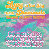 Lucy in the Sky with Diamonds von Narada Michael Walden