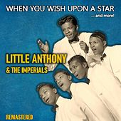 When You Wish Upon a Star... and More! (Remastered) by Little Anthony