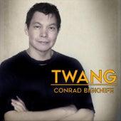 Twang de Conrad Bigknife