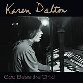 God Bless the Child de Karen Dalton