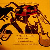 T Monk Ballads: Love Letter to Thelonious de Vaughn Deforest