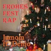 Frohes Fest Rap von Jamom