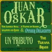 Un Tributo the Tijuana Brass de Juan Oskar