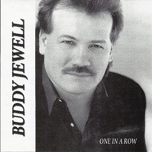 One In A Row by Buddy Jewell