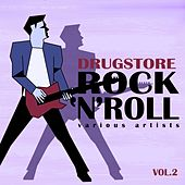 Drugstore Rock ' N ' Roll, Vol. 2 de Various Artists