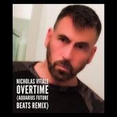 Overtime (Aquarius Future Beats Remix) von Nicholas Vitale
