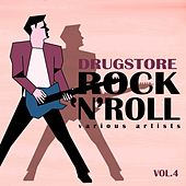 Drugstore Rock ' N ' Roll, Vol. 4 de Various Artists