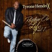 Rhythm on Life, Vol. 1 by Tyrone Hendrix