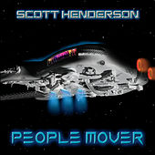 People Mover di Scott Henderson