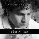 Für Alina by Rogerio Tutti