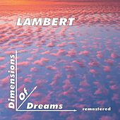 Dimensions of Dreams (Remastered) von Lambert