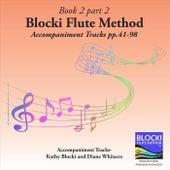 Blocki Flute Method Book 2 Accompaniment Tracks Part 2 Pp. 41-98 de Kathy Blocki