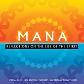 Reflections On The Life Of The Spirit de Mana