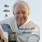 Garage Songs XIII: Alphabetical de Rex Allen, Jr.