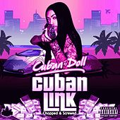 Cuban Link (Chopped & Screwed) by Cuban Doll